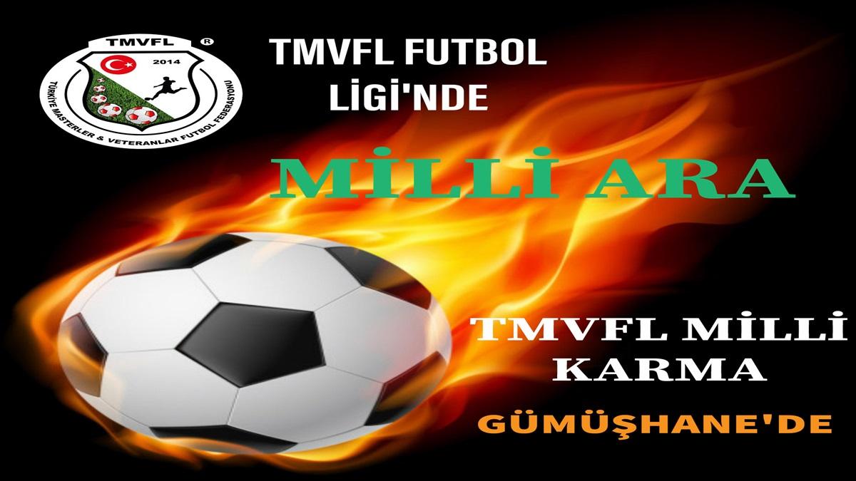 TMVFL Futbol Ligine Milli Ara