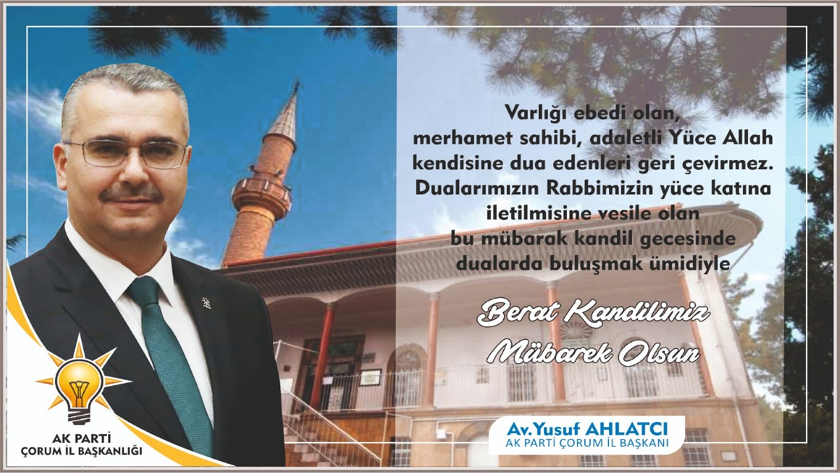 """""""Tüm İslam Aleminin Berat Kandilini Kutlu Olsun"""""""